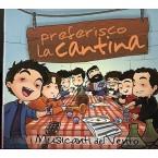 CD Preferisco la Cantina: I Musicanti del Vento - Calabria Sona