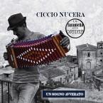 CD La Tarantella crea dipendenza (Un sogno avverato): Ciccio Nucera - Calabria Sona