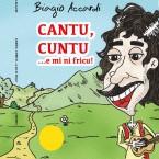 CD Cantu, cuntu ...e mi ni fricu! Biagio Accardi - Calabria Sona